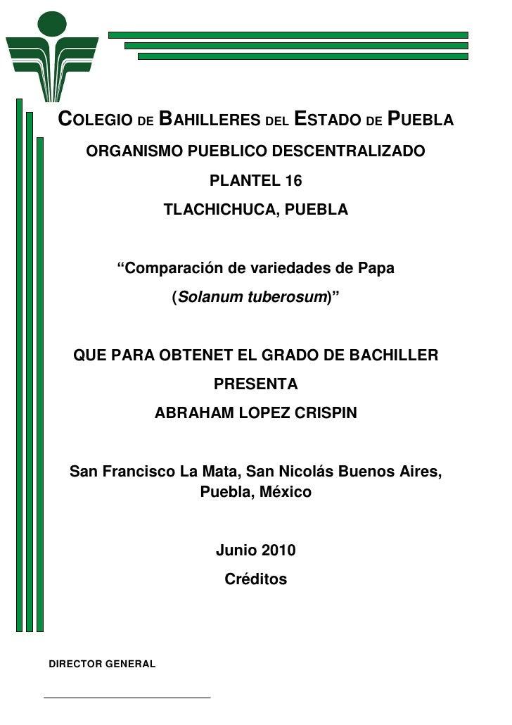 COLEGIO DE BAHILLERES DEL ESTADO DE PUEBLA      ORGANISMO PUEBLICO DESCENTRALIZADO                        PLANTEL 16      ...