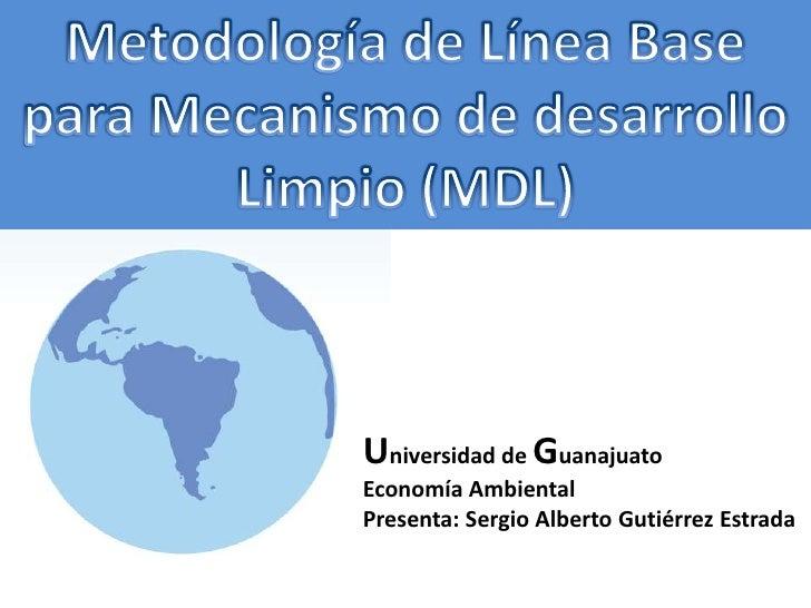 Universidad de Guanajuato Economía Ambiental Presenta: Sergio Alberto Gutiérrez Estrada