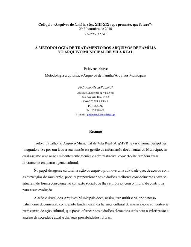 Colóquio «Arquivos de família, sécs. XIII-XIX: que presente, que futuro?»                                   29-30 outubro ...