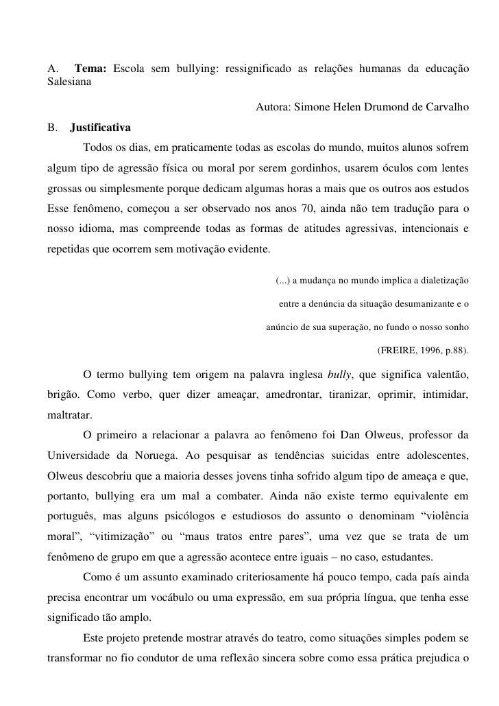 A. Tema: Escola sem bullying: ressignificado as relações humanas da educação Salesiana                                    ...