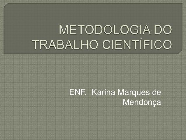 ENF. Karina Marques de Mendonça