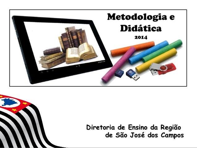 Diretoria de Ensino da Região de São José dos Campos SECRETARIA DA EDUCAÇÃO  Coordenadoria de Gestão da Educação Básica  1