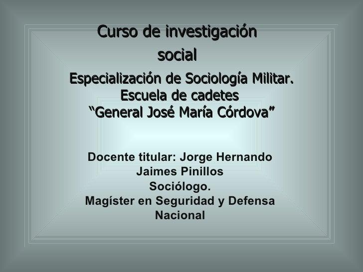 Metodologia General