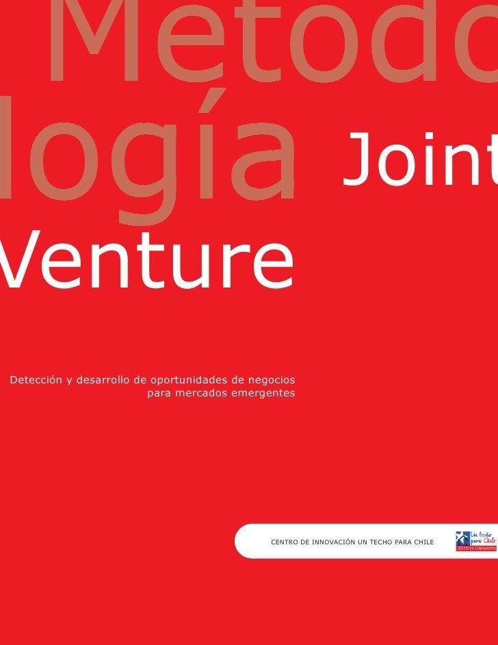 Joint Venture Detección y desarrollo de oportunidades de negocios                          para mercados emergentes       ...