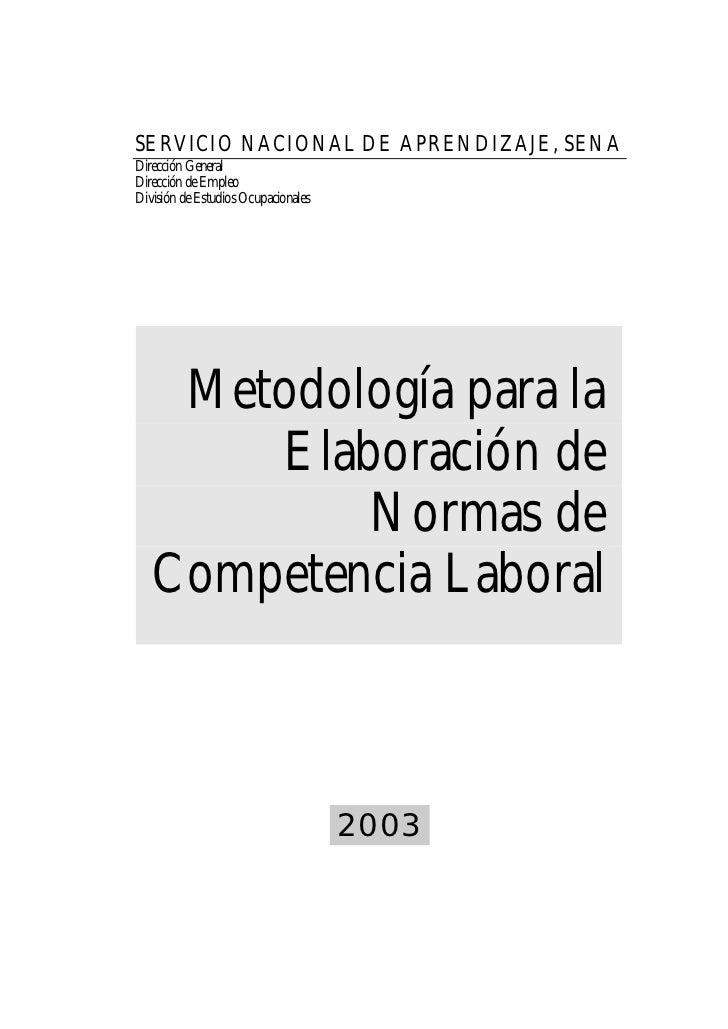 SERVICIO NACIONAL DE APRENDIZAJE, SENADirección GeneralDirección de EmpleoDivisión de Estudios Ocupacionales    Metodologí...