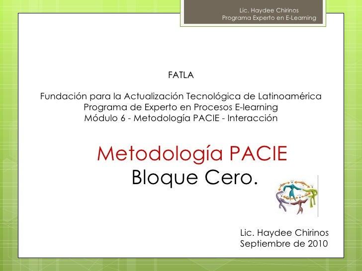 FATLA Fundación para la Actualización Tecnológica de Latinoamérica Programa de Experto en Procesos E-learning Módulo 6 - M...