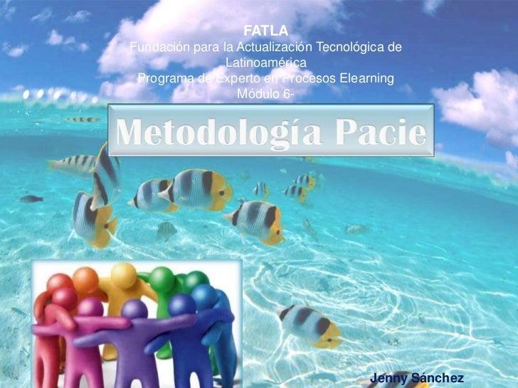 FATLAFundación para la Actualización Tecnológica de                Latinoamérica Programa de Experto en Procesos Elearning...
