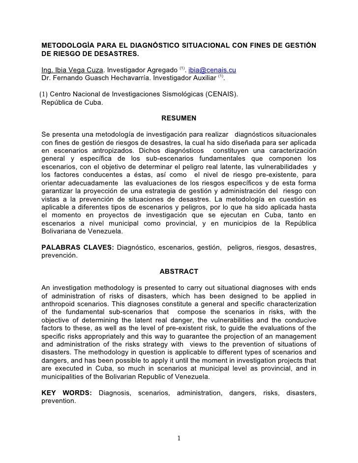 METODOLOGÍA PARA EL DIAGNÓSTICO SITUACIONAL CON FINES DE GESTIÓNDE RIESGO DE DESASTRES.Ing. Ibia Vega Cuza. Investigador A...