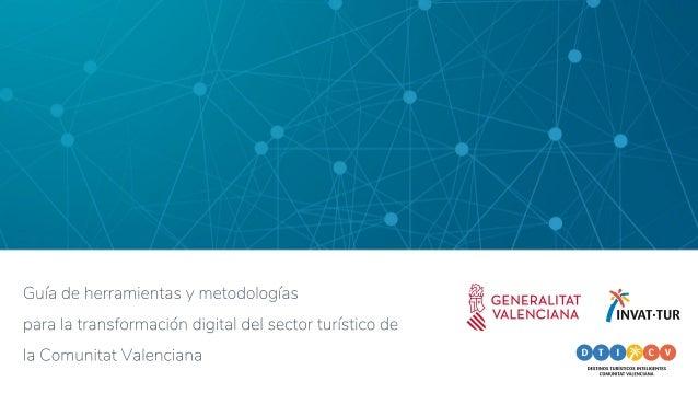 La presente guía se enmarca en la estrategia de destinos turísticos inteligentes de la Comunitat Valenciana (DTICV), que i...