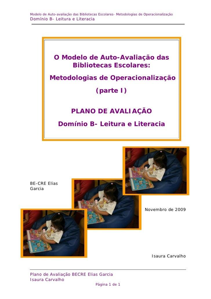 Modelo de Auto-avaliação das Bibliotecas Escolares- Metodologias de Operacionalização Domínio B- Leitura e Literacia      ...