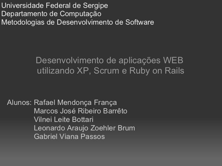 Universidade Federal de Sergipe Departamento de Computação Metodologias de Desenvolvimento de Software              Desenv...