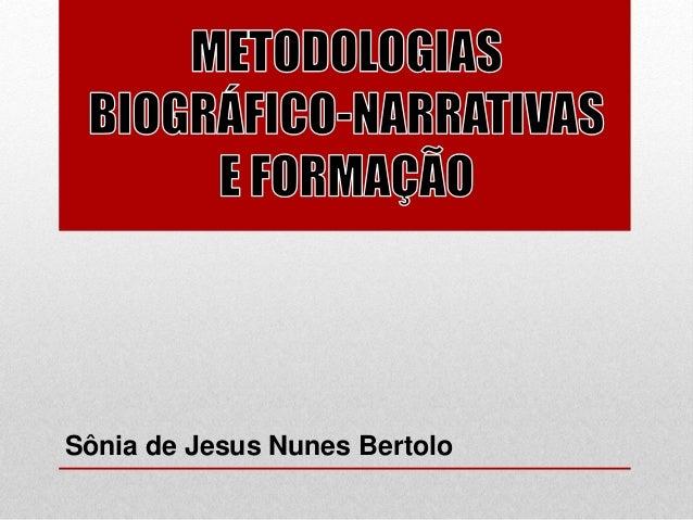 Sônia de Jesus Nunes Bertolo