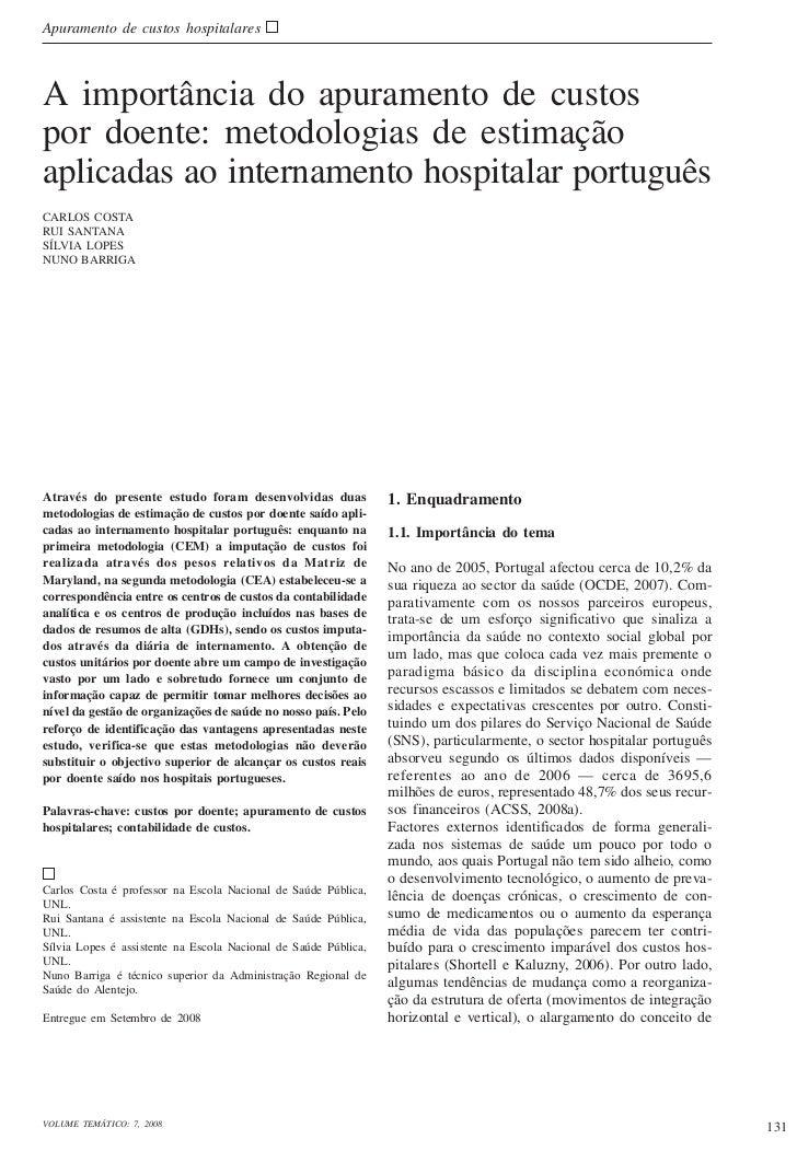 Apuramento de custos hospitalaresA importância do apuramento de custospor doente: metodologias de estimaçãoaplicadas ao in...