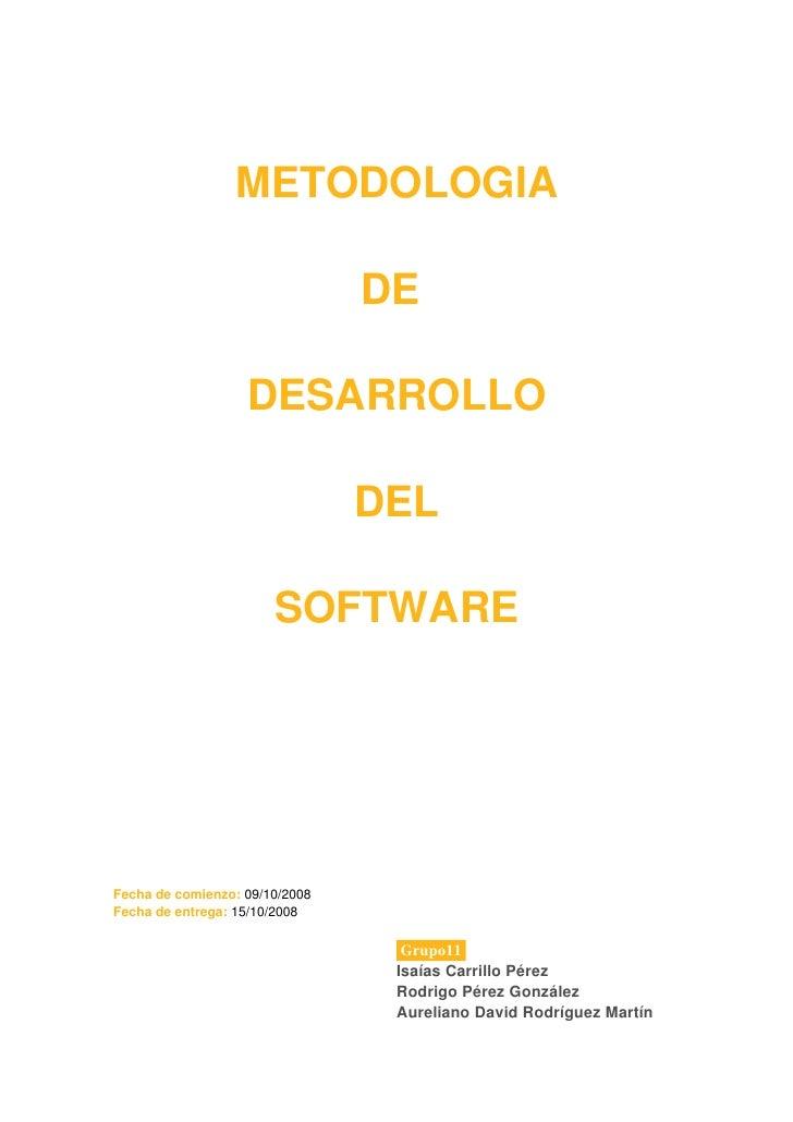 METODOLOGIA                                DE                   DESARROLLO                                DEL            ...