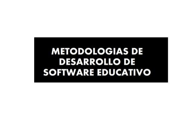 METODOLOGIA S D EDESARROLL O D ESOFTWAR E EDUCATIV O AUTOR : MARISOL ESTEFANY ORE CHAVEZ
