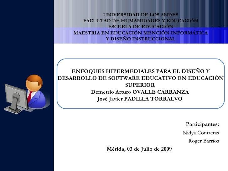 UNIVERSIDAD DE LOS ANDES       FACULTAD DE HUMANIDADES Y EDUCACIÓN                 ESCUELA DE EDUCACIÓN     MAESTRÍA EN ED...