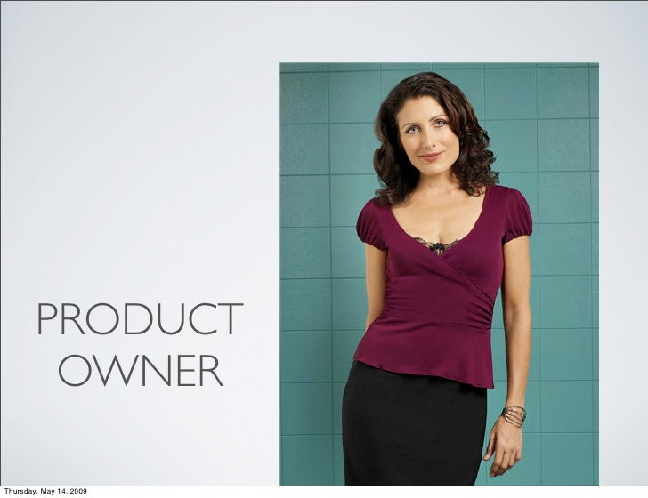 PRODUCT          OWNER  Thursday, May 14, 2009