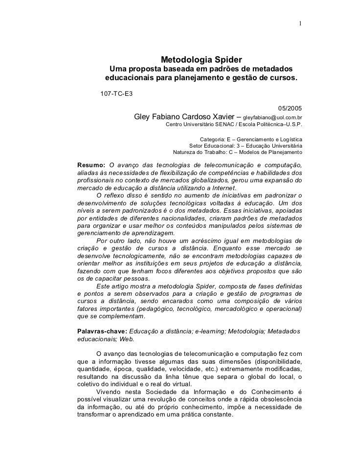 1                           Metodologia Spider          Uma proposta baseada em padrões de metadados         educacionais ...