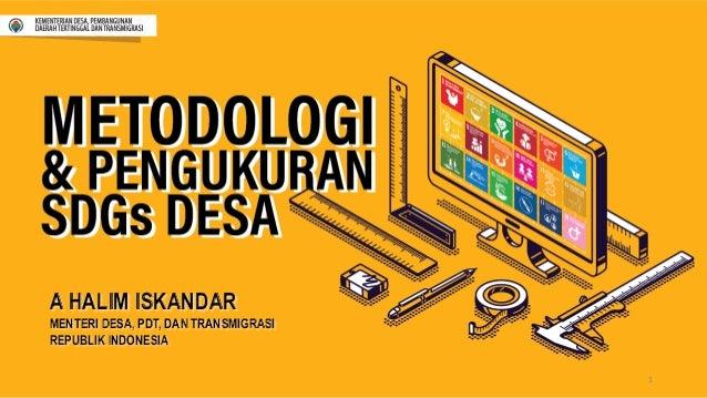 A HALIM ISKANDAR MENTERI DESA, PDT, DAN TRANSMIGRASI REPUBLIK INDONESIA 1