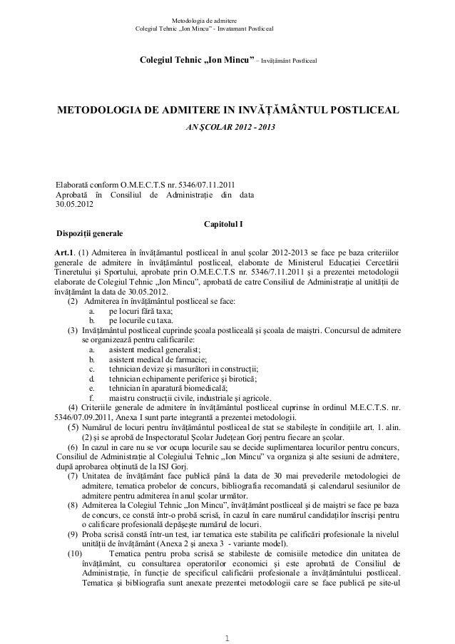 "Metodologia de admitere Colegiul Tehnic ""Ion Mincu"" - Invatamant Postliceal  Colegiul Tehnic ""Ion Mincu"" – Invăţământ Post..."