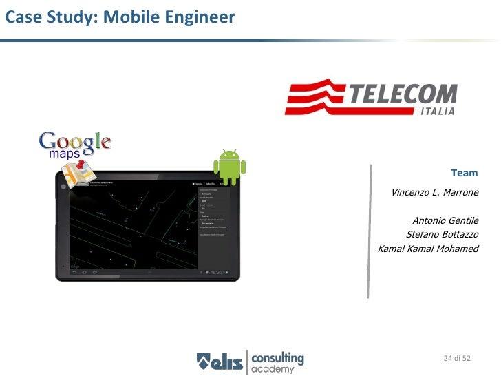 Mobile Engineer   Studio di fattibilità   15 giorni    Obiettivo       Analisi dei                           Sviluppare un...