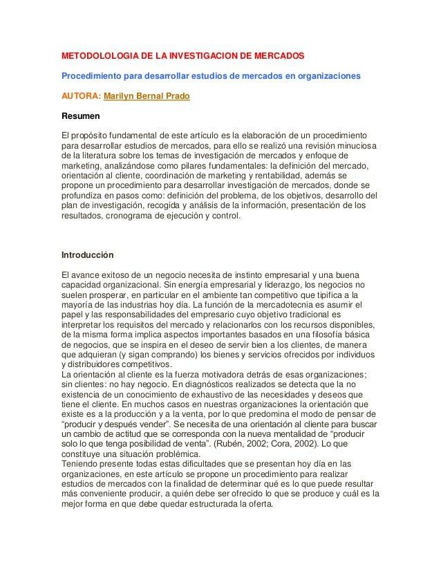 METODOLOLOGIA DE LA INVESTIGACION DE MERCADOS Procedimiento para desarrollar estudios de mercados en organizaciones AUTORA...
