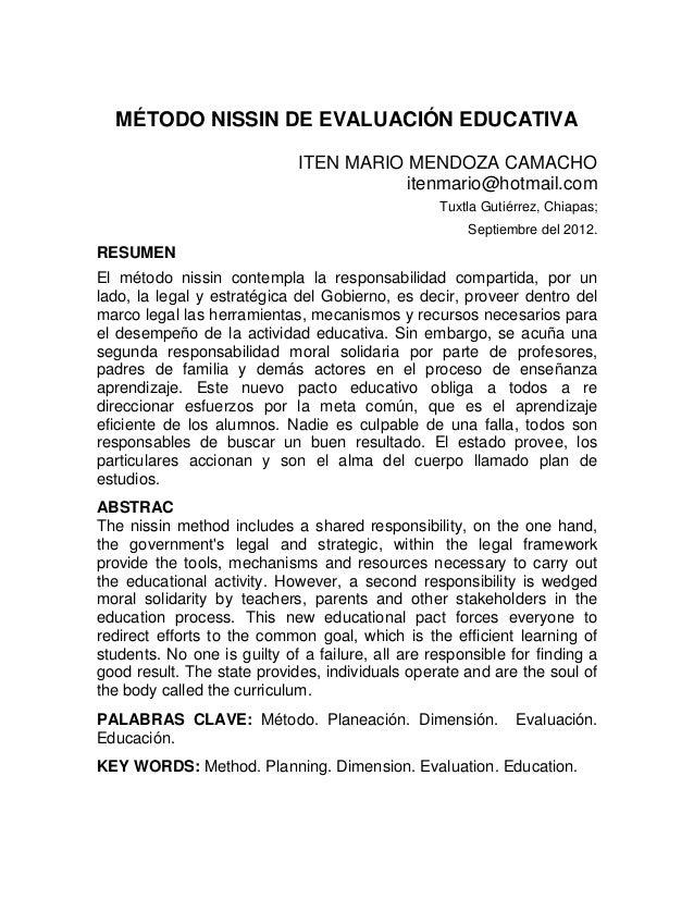 MÉTODO NISSIN DE EVALUACIÓN EDUCATIVA ITEN MARIO MENDOZA CAMACHO itenmario@hotmail.com Tuxtla Gutiérrez, Chiapas; Septiemb...