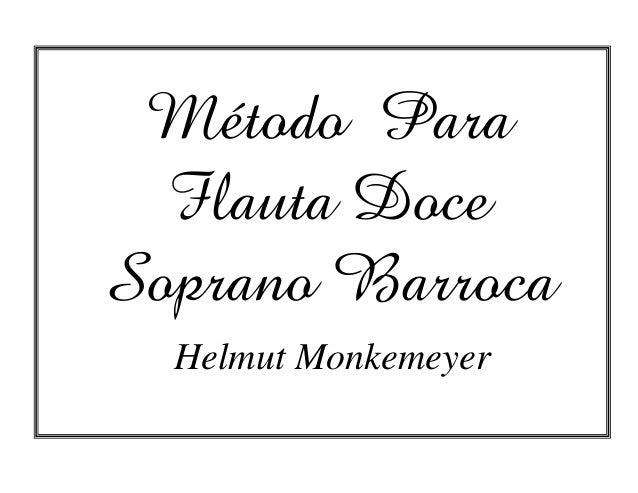 Método Para Flauta Doce Soprano Barroca Helmut Monkemeyer