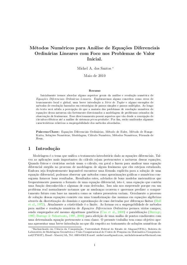 M´etodos Num´ericos para An´alise de Equa¸c˜oes Diferenciais Ordin´arias Lineares com Foco nos Problemas de Valor Inicial....