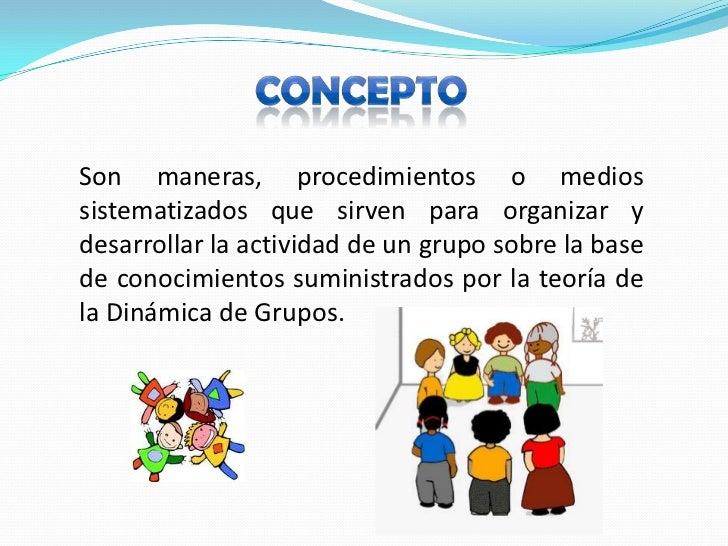 Metodos tecnicas grupales for Concepto de tecnicas de oficina