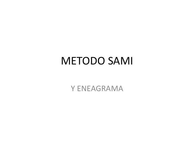 METODO SAMI Y ENEAGRAMA