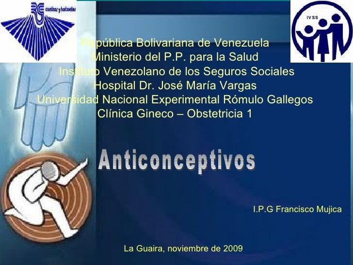 República Bolivariana de Venezuela Ministerio del P.P. para la Salud  Instituto Venezolano de los Seguros Sociales Hospita...