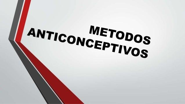 Un método anticonceptivo es aquel que impide o reduce significativamente la  posibilidad de una fecundación en mujeres fér...