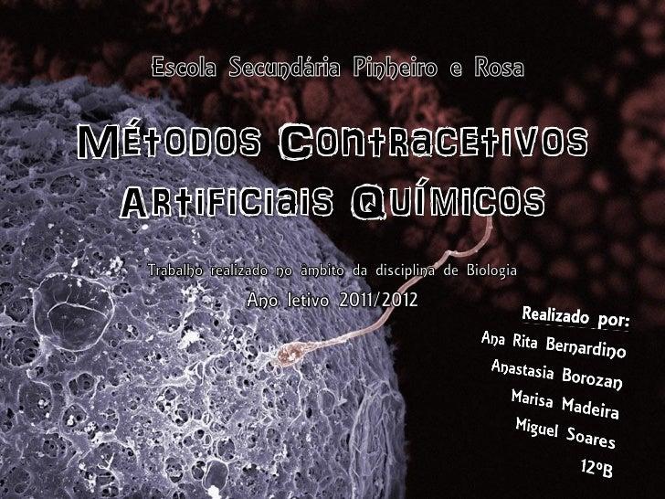 Os vários métodos                                     Métodos                                   Contracetivos             ...
