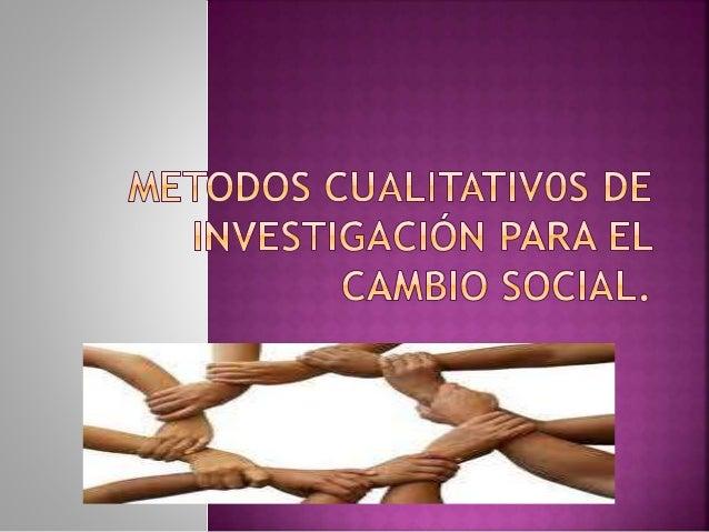  FUNDAMENTOS: LA ACCION, LA PRACTICA Y EL CAMBIO.  LOS ELEMENTOS CLAVES QUE UNEN ESTAS TRES FORMAS DE INVESTIGACION PODR...