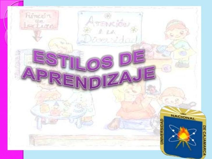 ESTILOS DE <br />APRENDIZAJE<br />