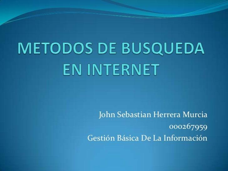 John Sebastian Herrera Murcia                       000267959Gestión Básica De La Información
