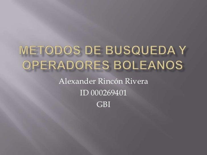 Alexander Rincón Rivera     ID 000269401         GBI