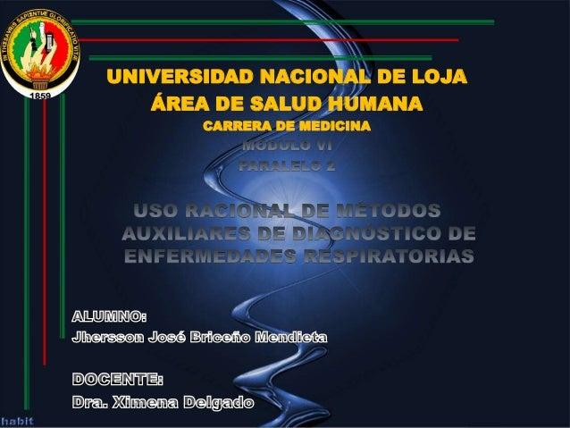 UNIVERSIDAD NACIONAL DE LOJA ÁREA DE SALUD HUMANA CARRERA DE MEDICINA