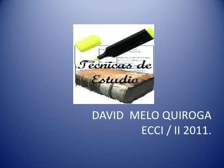 DAVID  MELO QUIROGAECCI / II 2011.<br />
