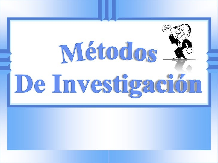 Método lógico deductivoMétodo hipotético deductivoMétodo lógico inductivoMétodo lógico y analogíaMétodo históricoMétodo an...