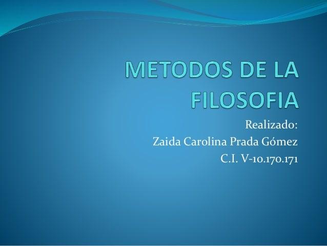 Realizado: Zaida Carolina Prada Gómez C.I. V-10.170.171