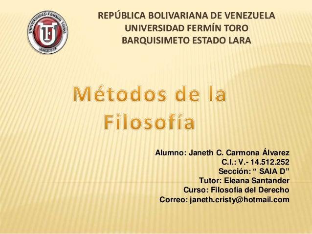REPÚBLICA BOLIVARIANA DE VENEZUELA UNIVERSIDAD FERMÍN TORO BARQUISIMETO ESTADO LARA Alumno: Janeth C. Carmona Álvarez C.I....