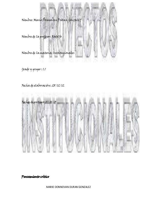 Nombre: Mario Donnovan Duran GonzalezNombre de la profesor: RodolfoNombre de la materia: InstitucionalesGrado y grupo : 1....