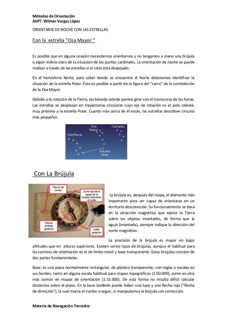 """Métodos de OrientaciónASPT. Wilmer Vargas LópezORIENTARSE DE NOCHE CON LAS ESTRELLASCon la estrella """"Osa Mayor.""""Es posible..."""