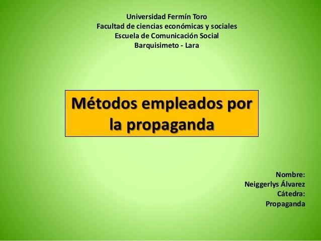 Universidad Fermín Toro Facultad de ciencias económicas y sociales Escuela de Comunicación Social Barquisimeto - Lara Méto...