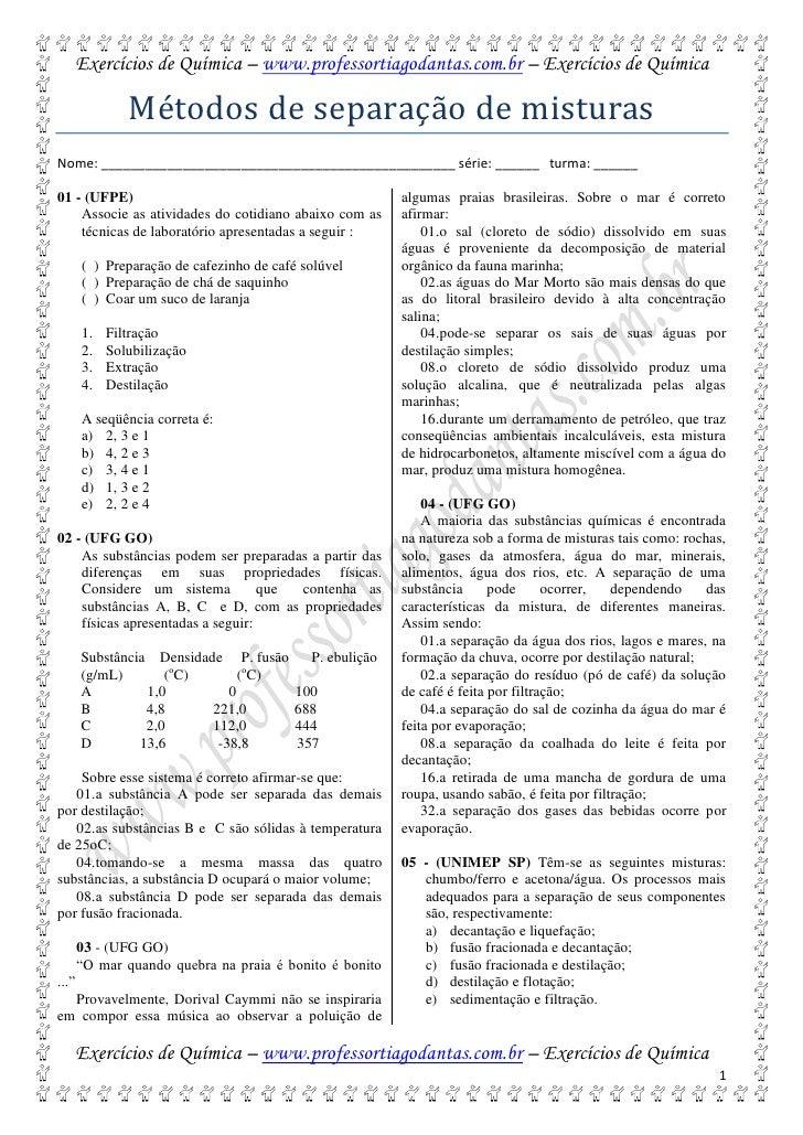 Exercícios de Química – www.professortiagodantas.com.br – Exercícios de Química               Métodos de separação de mist...