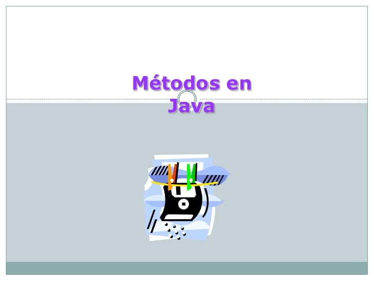 Métodos en   Java