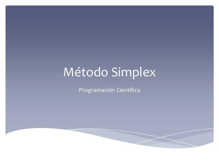 Método Simplex<br />Programación Científica<br />