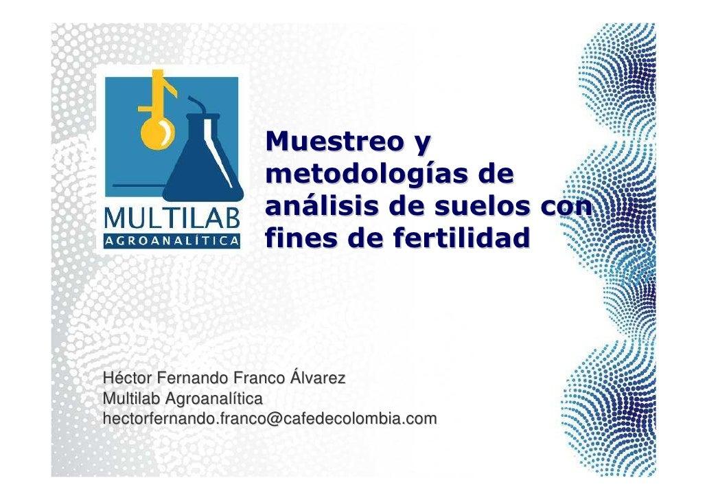 Muestreo y                    metodologías de                    análisis de suelos con                    fines de fertil...